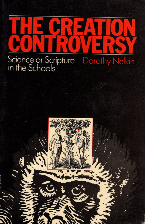 Book Cover. The Creation Controversy: Science or Scripture in the Schools.