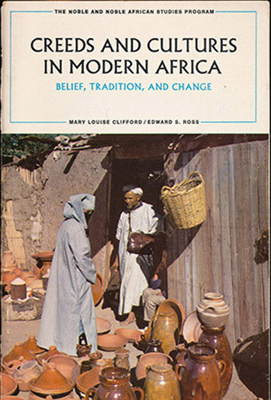 Creeds and Cultures in Modern Africa: Belief, Tradition, and Change, book cover