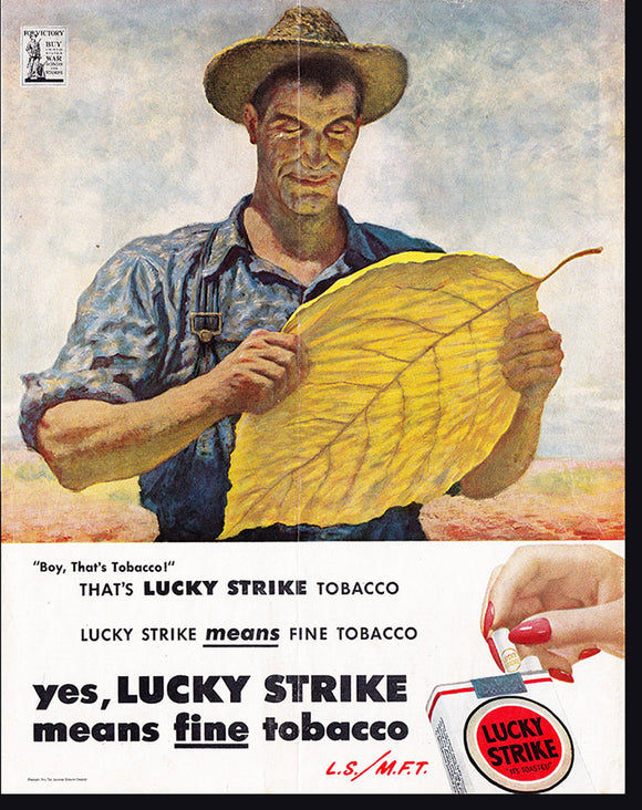 Lucky Strike Means Fine Tobacco (L.S./M.F.T): Print Ad.