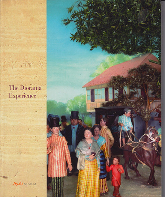 Book Cover. The Diorama Experience: A Visual History of the Philippines.