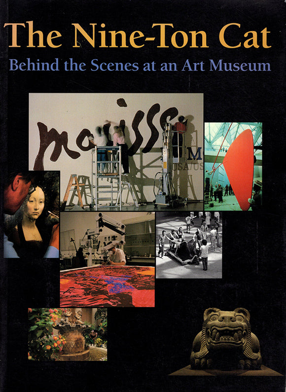 The Nine-Ton Cat: Behind the Scenes at an Art Museum, book cover