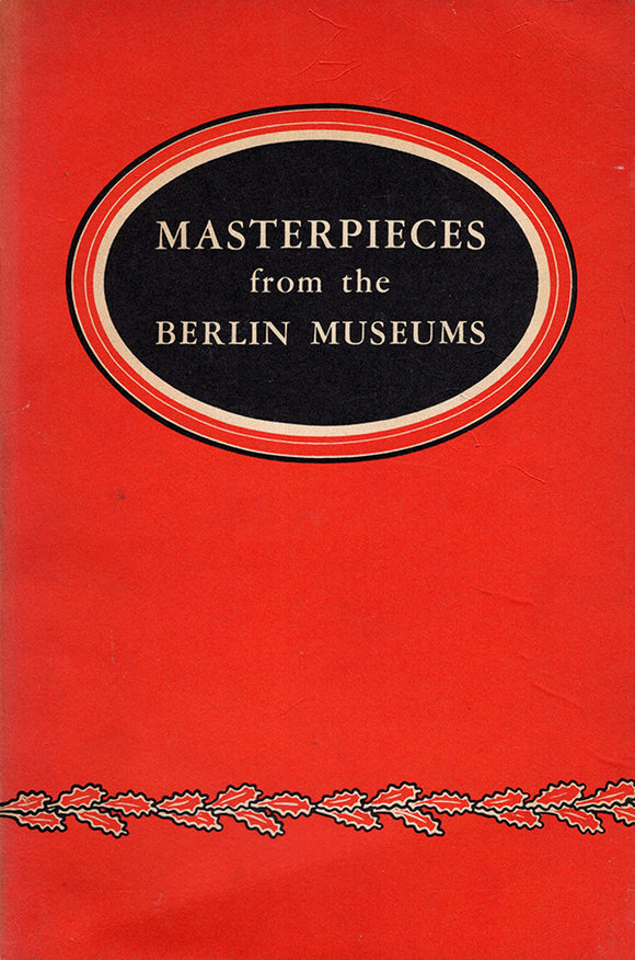Masterpieces from the Berlin Museums Exhibited in Cooperation with the Department of the Army 1948–1949, Book cover