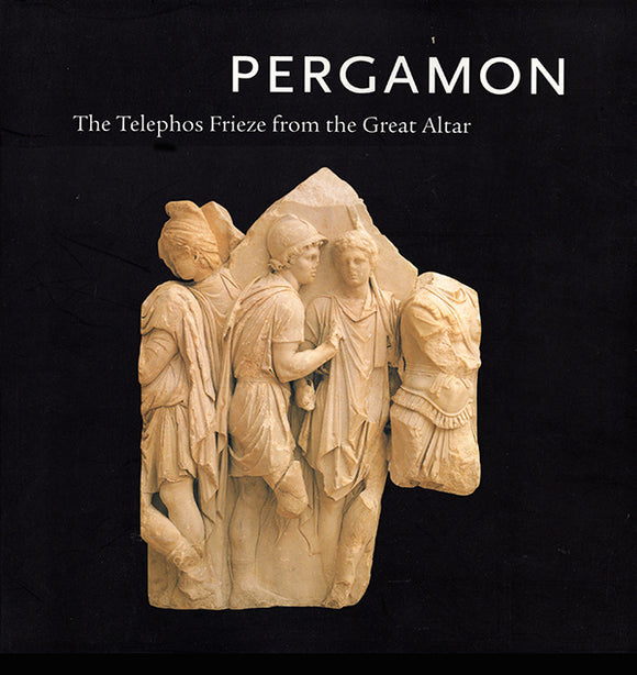Pergamon: The Telephos Frieze from the Great Altar (Volume 1)