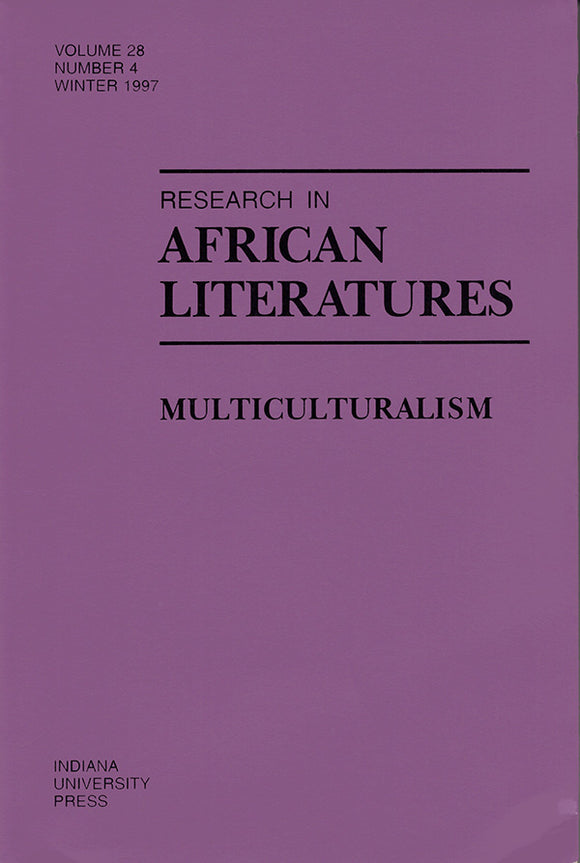 Research in African Literatures: Multiculturalism (Volume 28, Number 4, Winter 1997), book cover