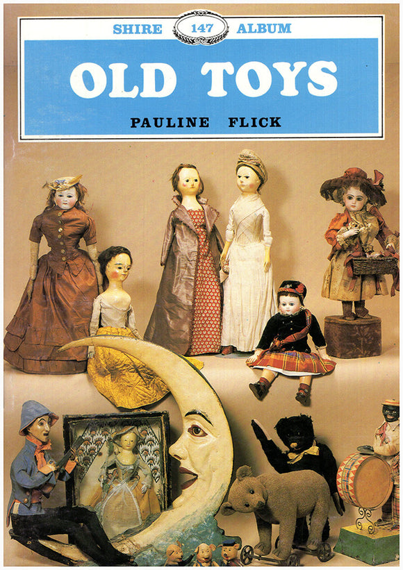 Old Toys (Shire Album 147), book cover