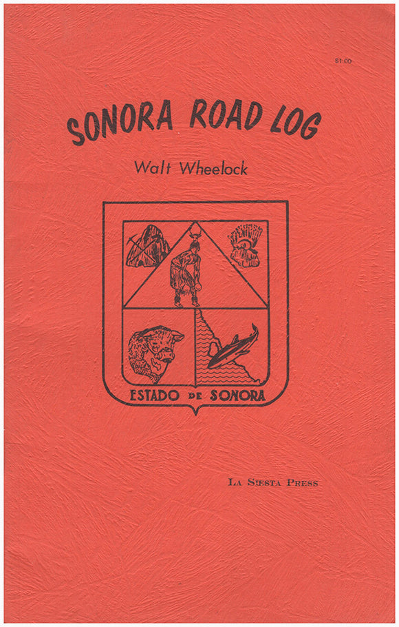 Sonora Road Log. An Illustrated Guide.