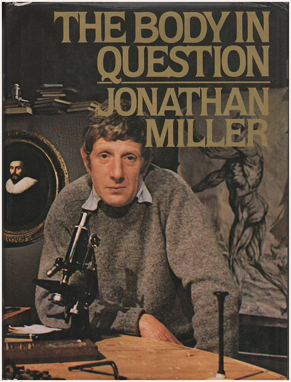 The Body in Question by Jonathan Miller.