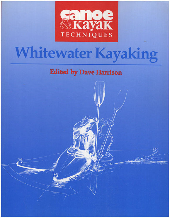 Book Cover. Canoe and Kayak Techniques: Whitewater Kayaking.