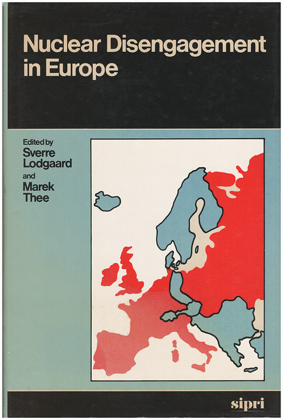Book Cover. Nuclear Disengagement in Europe.