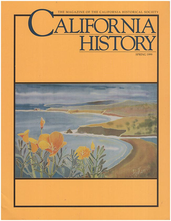 Cover. California History (Volume LXXVIII, No. 1, Spring 1999).