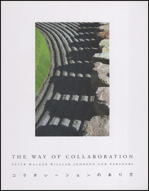 Cover: The Way of Collaboration: Peter Walker William Johnson and Partners.