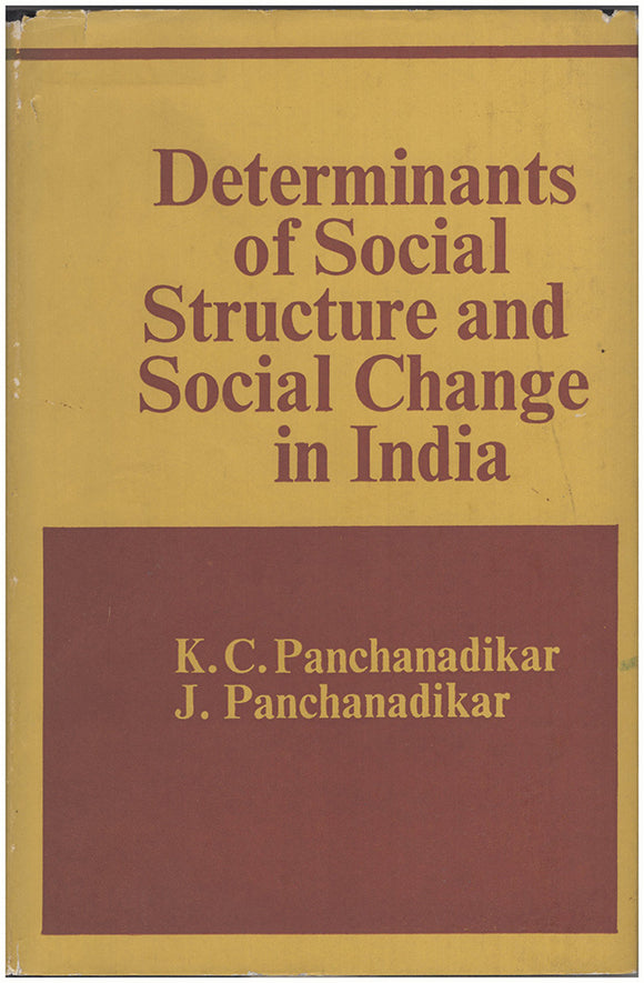 Book Cover. Determinants of Social Structure and Social Change in India and Other Papers.