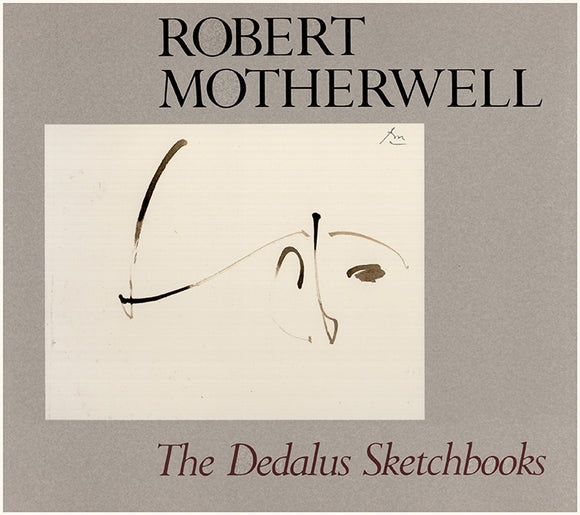 Robert Motherwell: The Dedalus Sketchbooks. Book Cover.