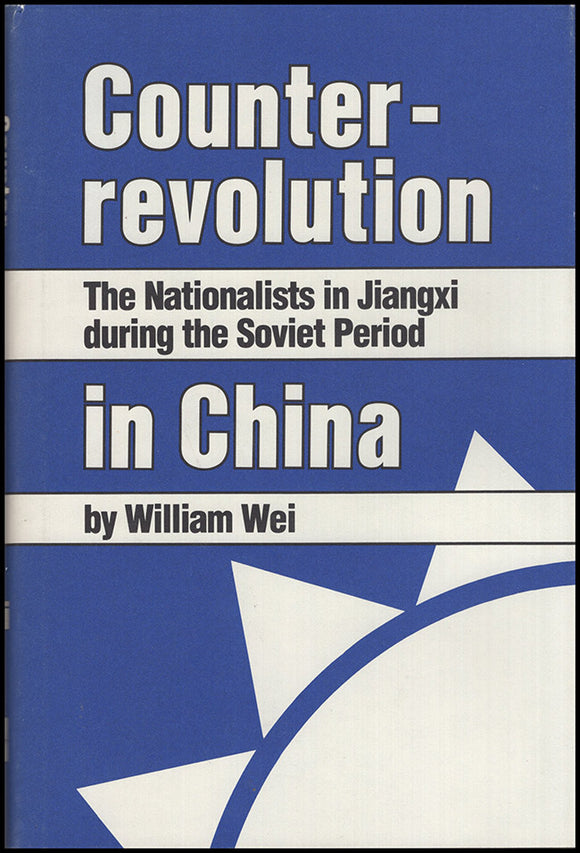 Book Cover. Counterrevolution in China: The Nationalists in Jiangxi during the Soviet Period