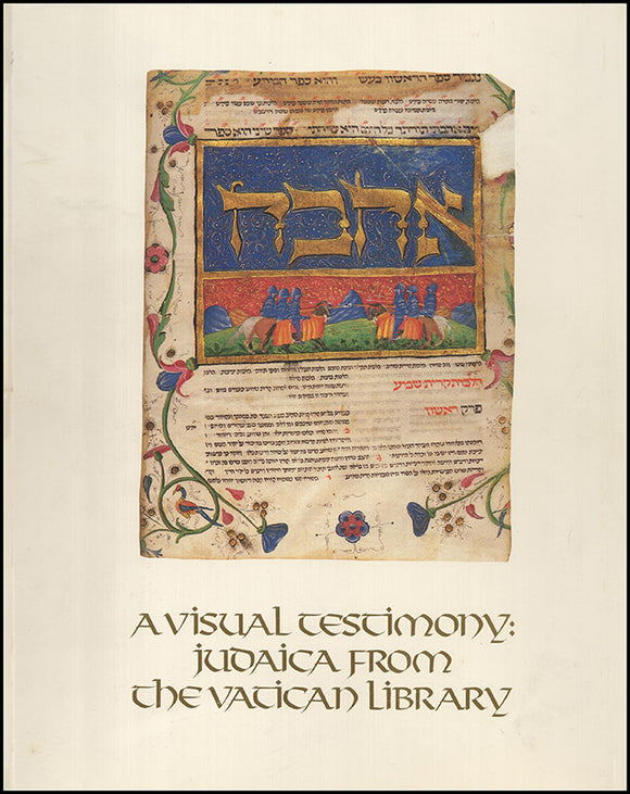 Book Cover. A Visual Testimony: Judaica From the Vatican Library.
