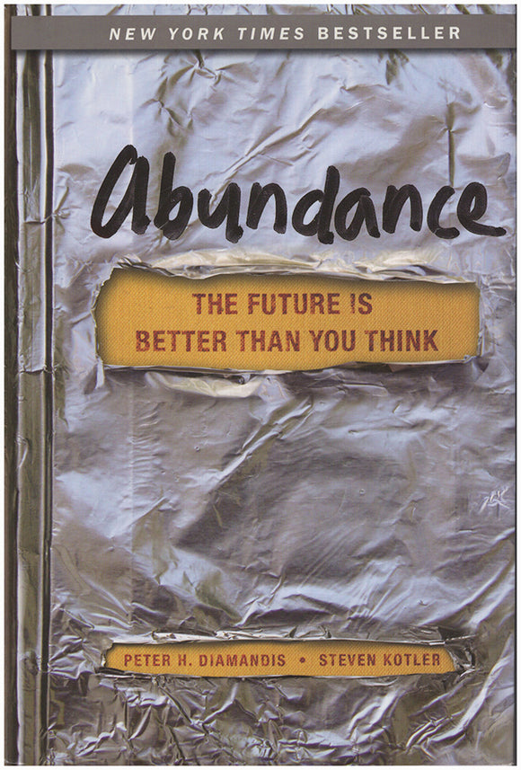 Book Cover. Abundance: The Future Is Better Than You Think.