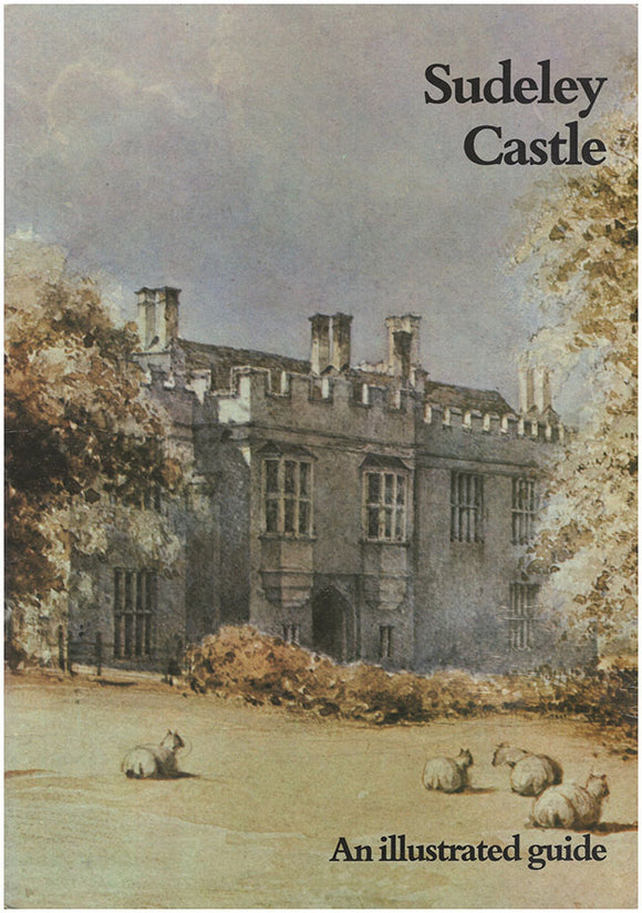 Book Cover. Sudeley Castle: An Illustrated Guide.