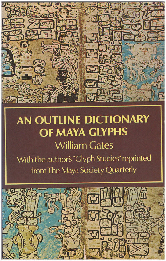Book Cover. An Outline Dictionary of Maya Glyphs