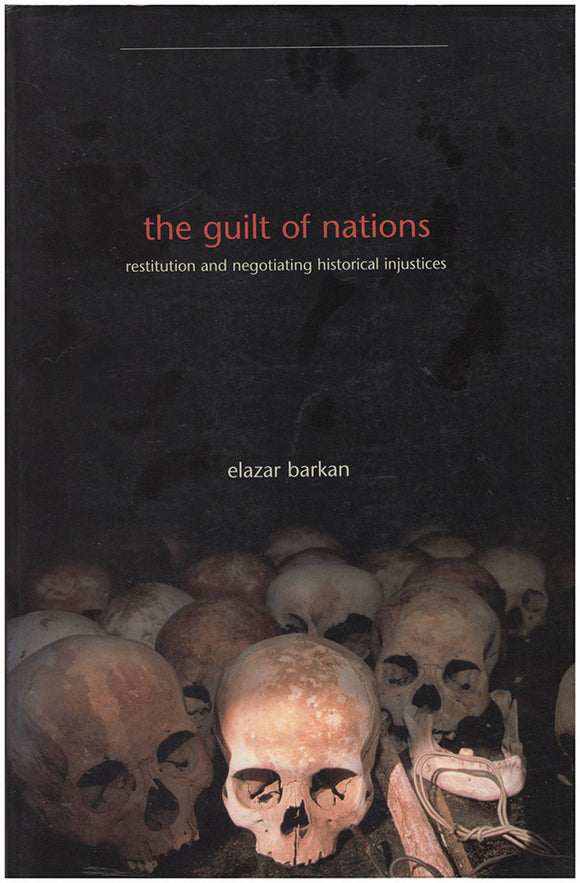 Book cover. The Guilt of Nations: Restitution and Negotiating Historical Injustices .