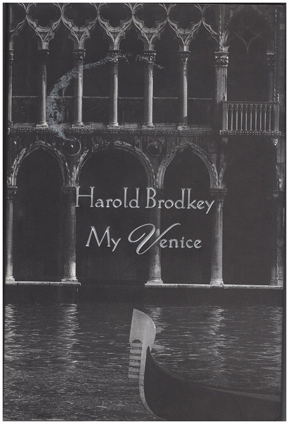 Book Cover. My Venice by Harold Brodkey.