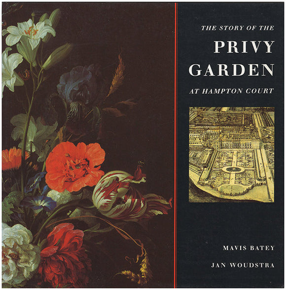 Book Cover. The Story of the Privy Garden at Hampton Court.