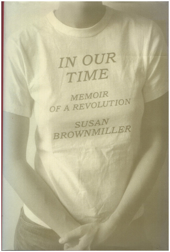 Book Cover. In Our Time: Memoir of a Revolution.