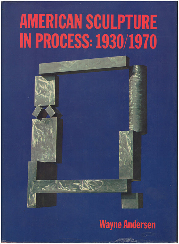 Book Cover. American Sculpture in Process: 1930/1970.