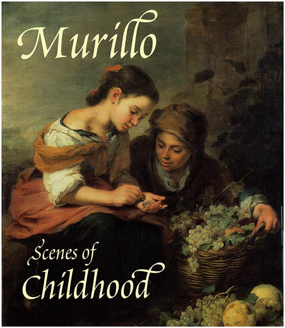 Murillo: Scenes of Childhood