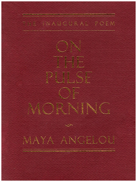 The Inaugural Poem: On the Pulse of Morning