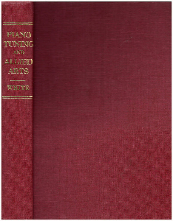 Piano Tuning and Allied Arts