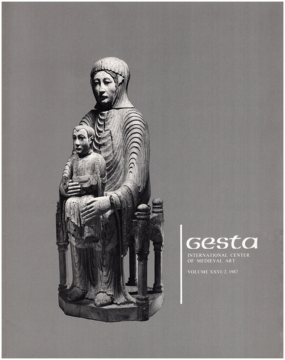 Gesta: International Center of Medieval Art (Volume XXVI/2, 1987)