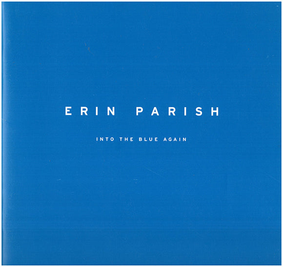 Erin Parish: Into the Blue Again.