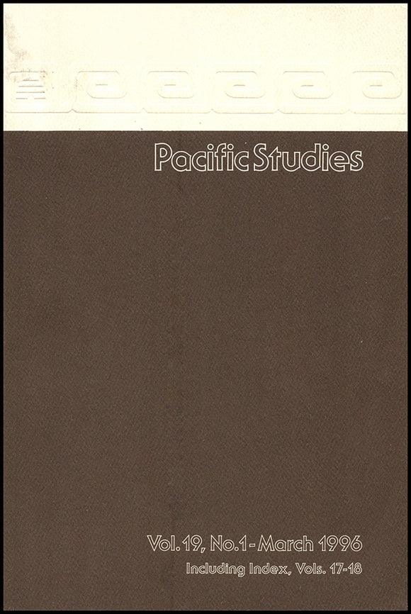 Pacific Studies (Vol 19, No 1, March 1996)