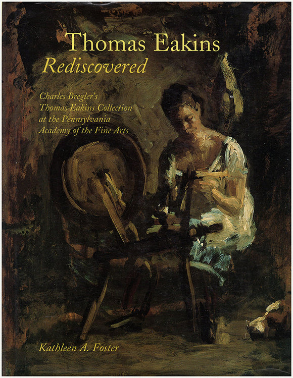 Thomas Eakins Rediscovered, book cover