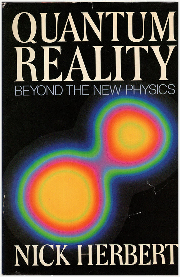 Quantum Reality: Beyond the New Physics, book cover