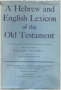 A Hebrew and English Lexicon of the Old Testament.