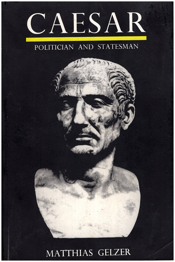 Caesar: Politician and Statesman.