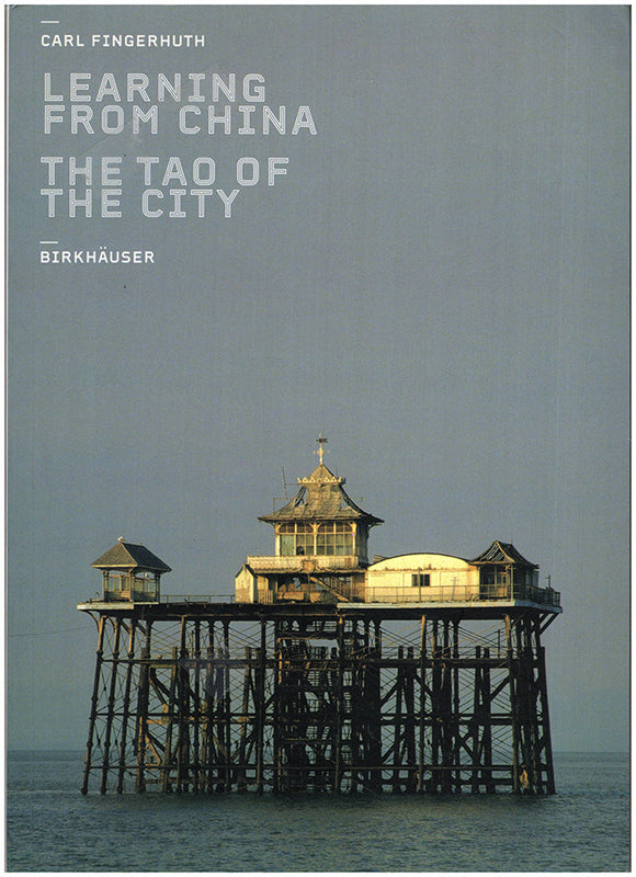 Learning from China: The Tao of the City, book cover