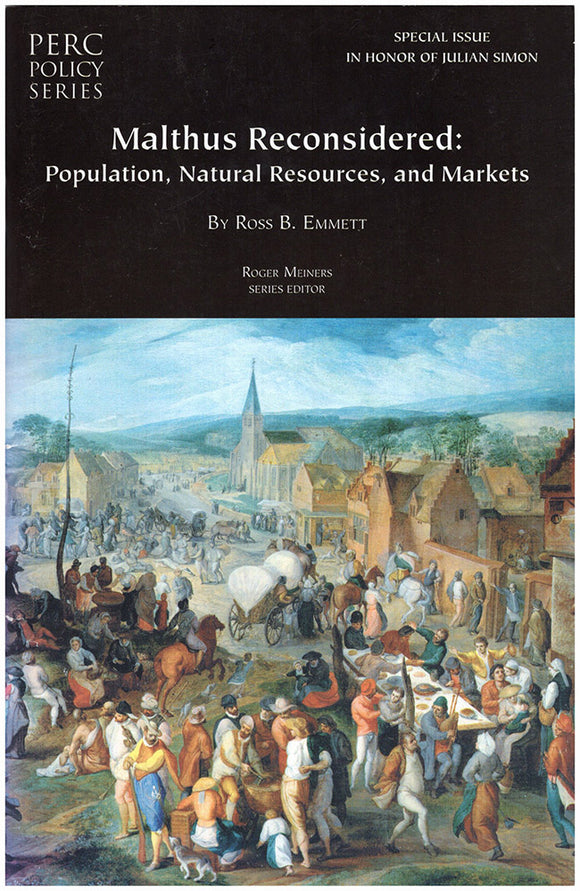 Malthus Reconsidered: Population, Natural Resources, and Markets, book cover
