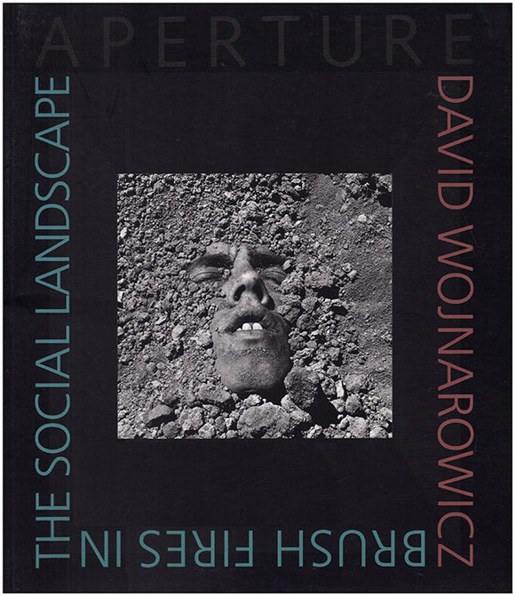 David Wojnarowicz: Brush Fires in the Social Landscape (Aperture), book cover