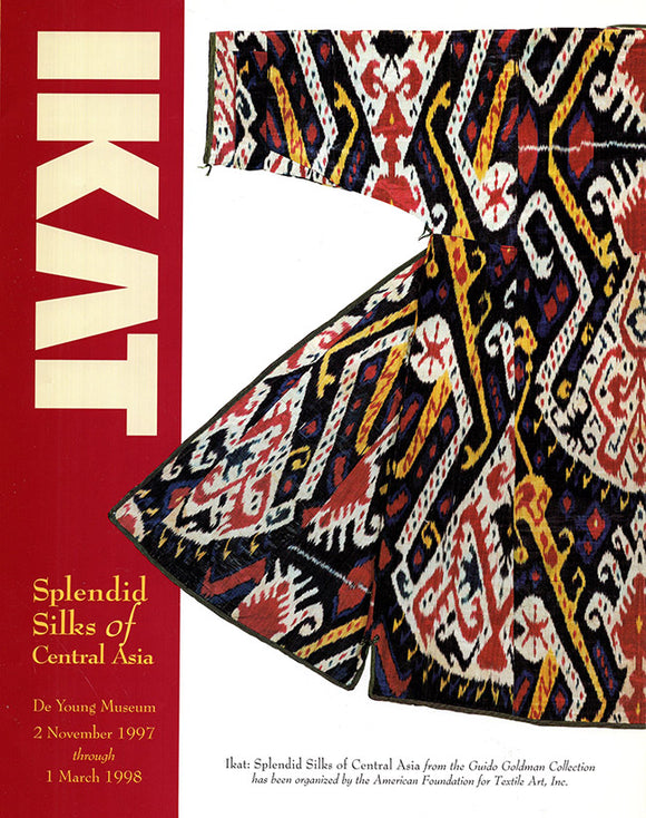 Ikat: Splendid Silks of Central Asia (Illustrated Gallery Pamphlet)