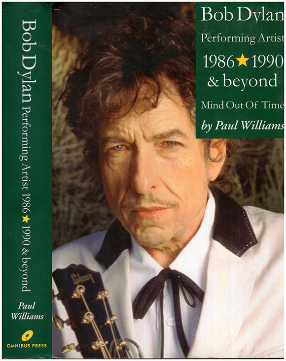 Bob Dylan: Performing Artist 1986-1990 and Beyond Mind; Out of Time, book cover