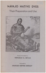 Navajo Native Dyes: Their Preparation and Uses, book cover