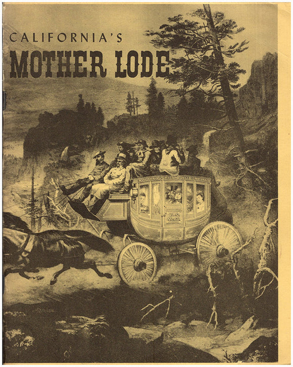 California's Mother Lode: A Pictorial History. Book Cover