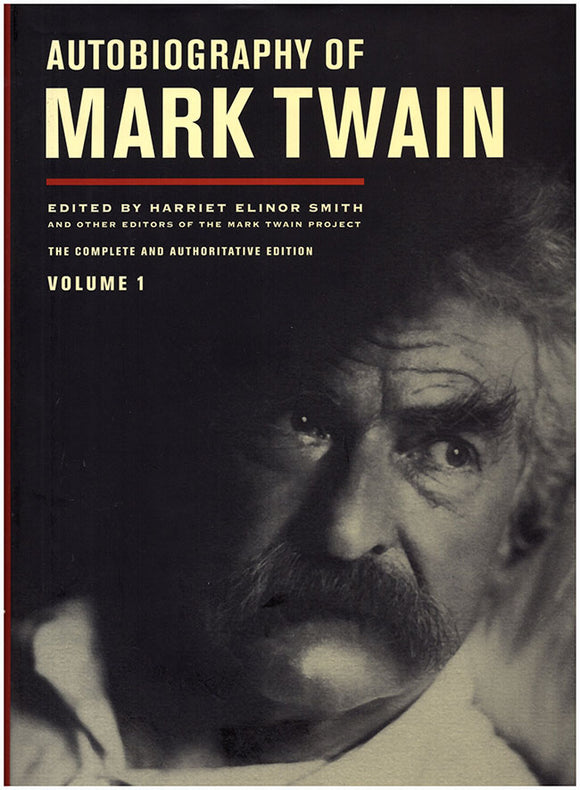 Autobiography of Mark Twain (Volume 1)