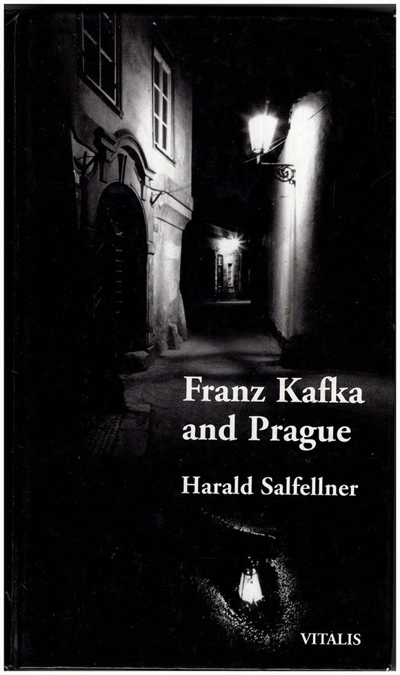 Franz Kafka and Prague (Third, and greatly revised edition)