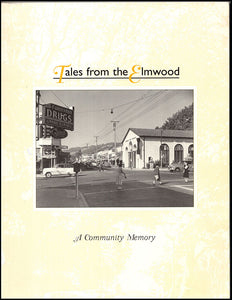 Tales from the Elmwood: A Community Memory