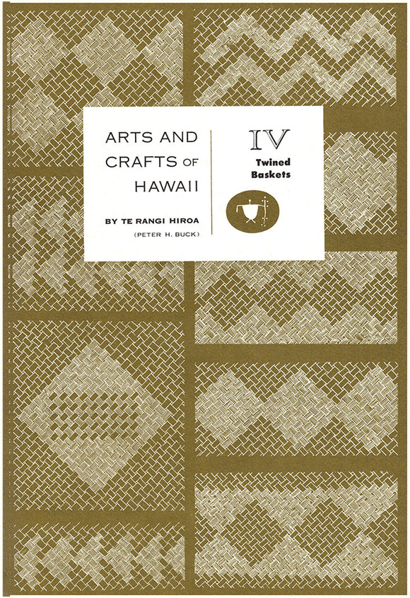 Arts and Crafts of Hawaii: Twined Baskets (Section IV), book cover