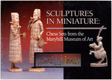 Sculptures in Miniature: Chess Sets from the Maryhill Museum of Art, book cover