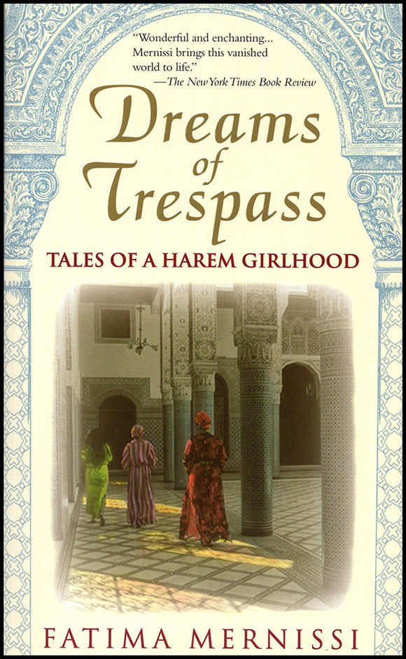 Dreams of Trespass: Tales of a Harem Girlhood, book cover